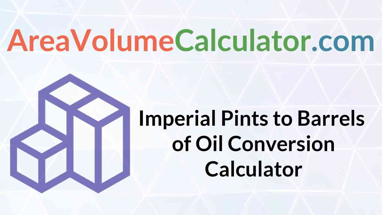 Barrels Of Oil Conversion Calculator