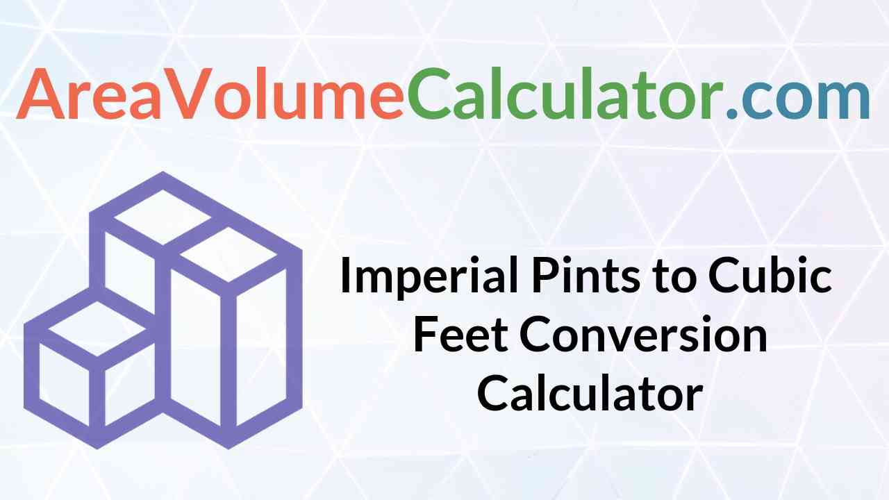 Cubic Feet Conversion Calculator
